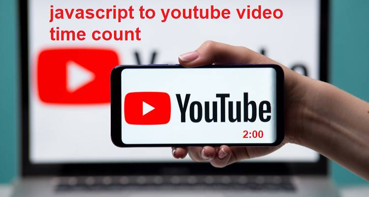 javascript to youtube video second count
